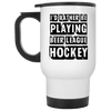 I'd Rather Be Playing Beer League Hockey 14oz Travel Mug