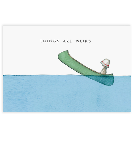 Things Are Weird Postcard