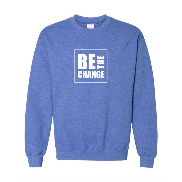 Be The Change Adult Crewneck