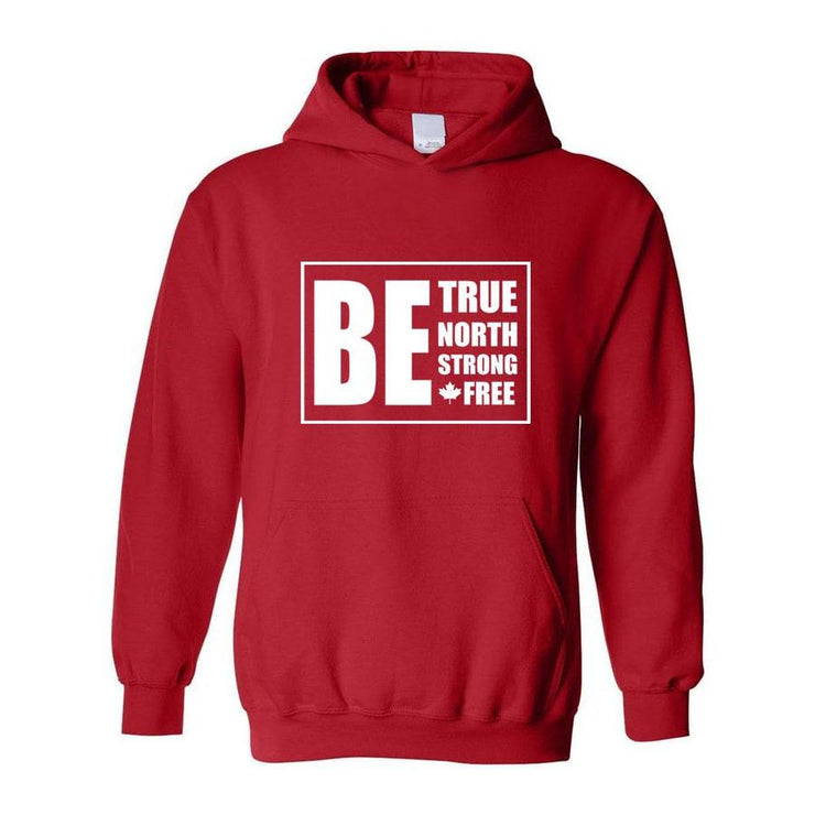 Be True North Strong Free, Adult Hoodie, M, Red