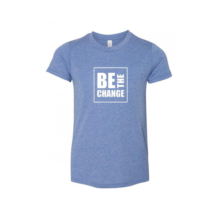 Be The Change Premium Youth T