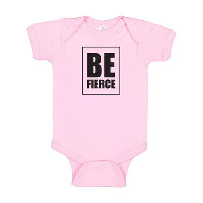 Be Fierce Baby Onesie, Newborn