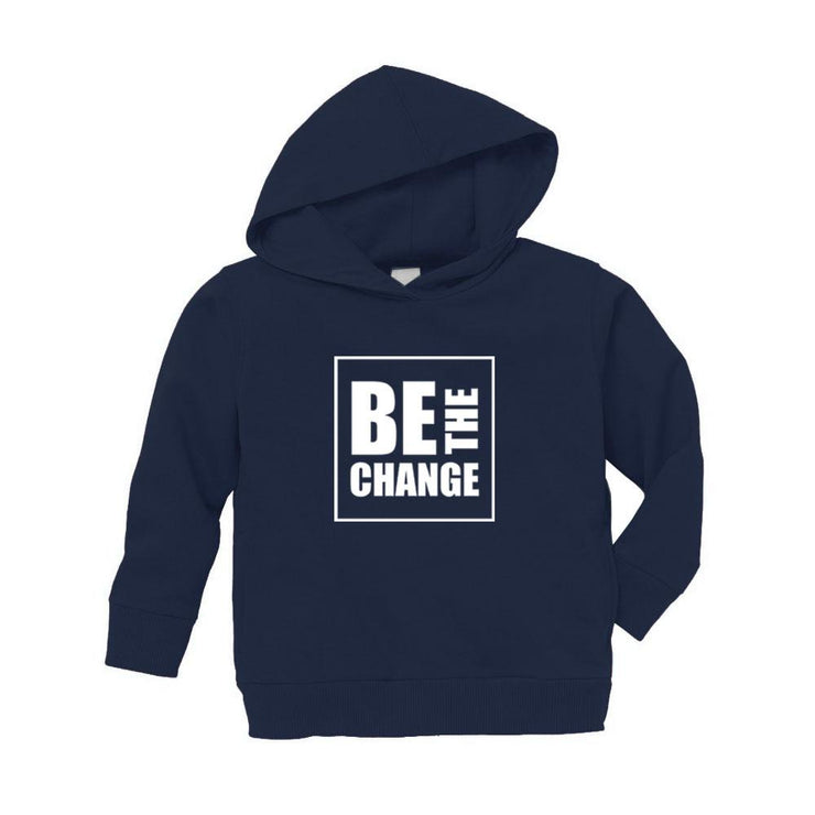 Be The Change Toddler Hoodie