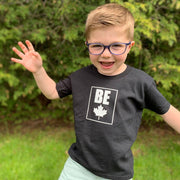 Be (Maple Leaf) Toddler T-Shirt