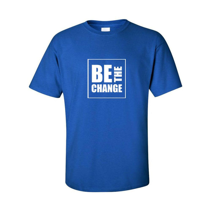 Be The Change Unisex T-Shirt