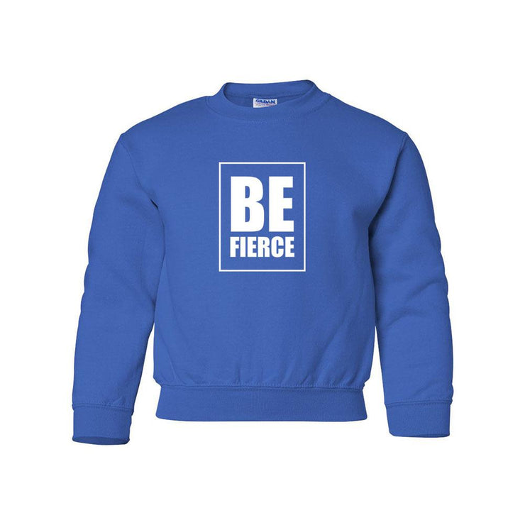 Be Fierce Youth Crewneck