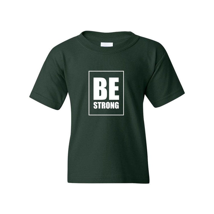 Be Strong Youth T-Shirt