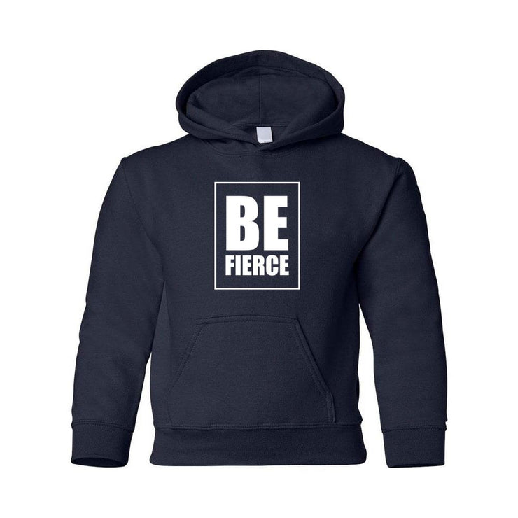 Be Fierce Youth Hoodie