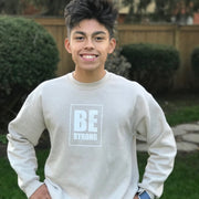 Be Strong Adult Crewneck