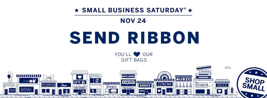 Small Business Saturday at Send Ribbon