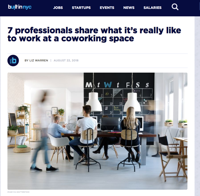 7 professionals share what it's really like to work at a coworking space - BuiltInNYC