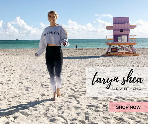 Taryn Shea 21 Day Fit + Chic