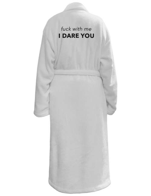 Robe- F with Me I Dare You