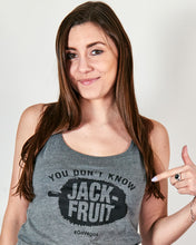 You Don't Know Jackfruit - Women's Tank Top Shirt