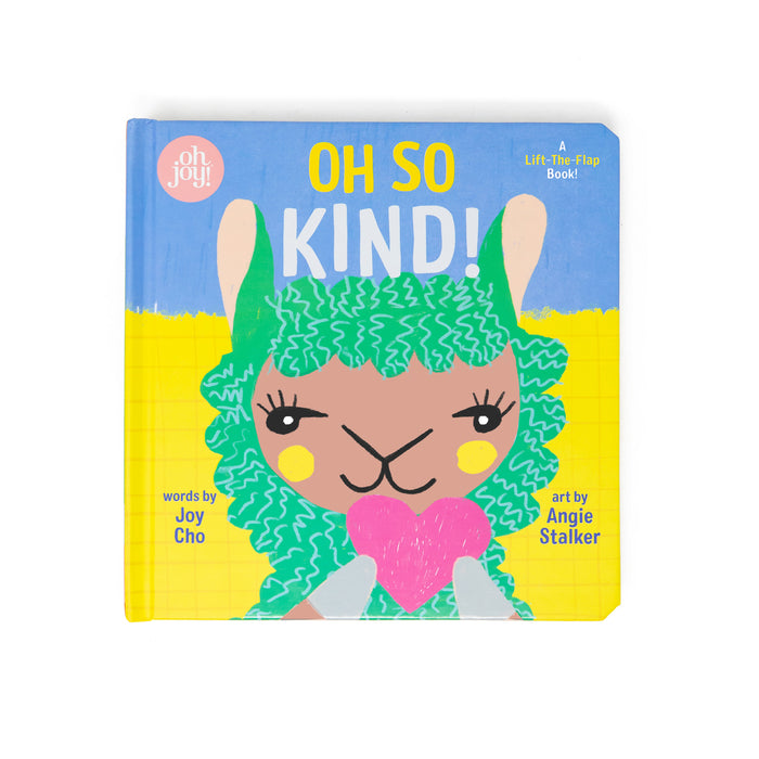 Oh So Kind! (An Oh Joy! Story) <br> by Joy Cho - PRE-ORDER