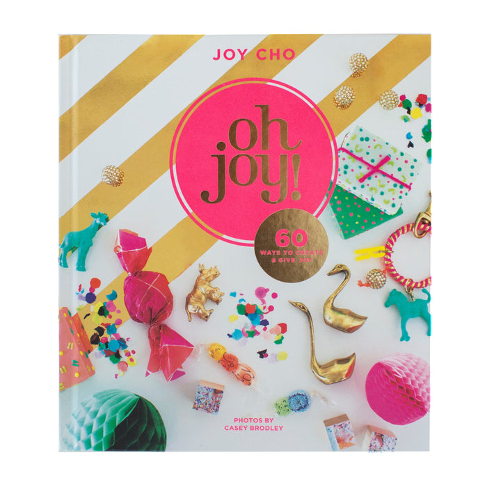 The Oh Joy! Book <br> by Joy Cho (SIGNED!)