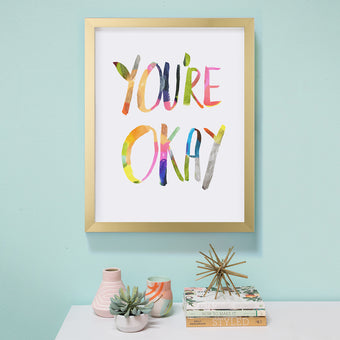 You're Okay in Gold Frame by Oh Joy!