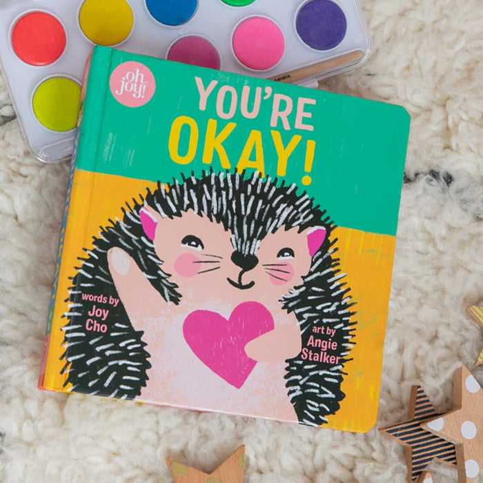 You're Okay! (An Oh Joy! Story) <br> by Joy Cho - PRE-ORDER