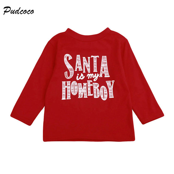 Toddler Kids Boy Girl Clothes Santa is My Homeboy Letter Print Long Sleeve Cotton T-shirt Xmas Tops 1-6Y