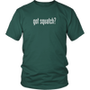 Got Squatch? Shirt