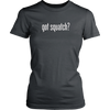 Got Squatch? Women's