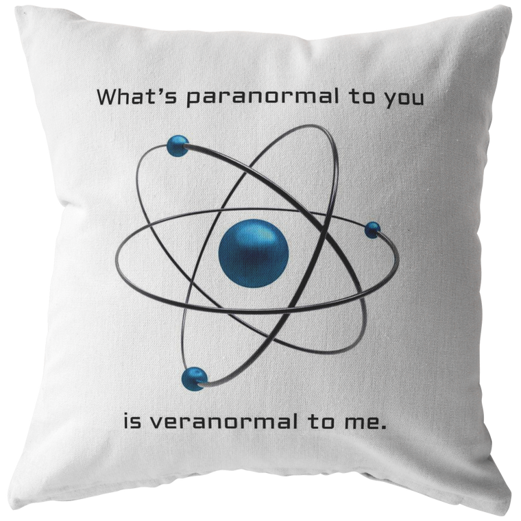 Paranormal Veranormal Pillow