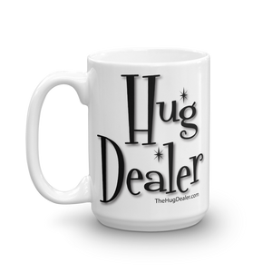 "The Classic ""Hug Dealer"" w Woman Logo - 15 oz. Mug"