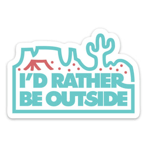 I'd Rather Be Outside | Desert Sticker - for sale by Succy Crafts