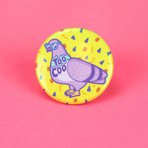 Too Coo Pigeon Pinback Button - for sale by Succy Crafts
