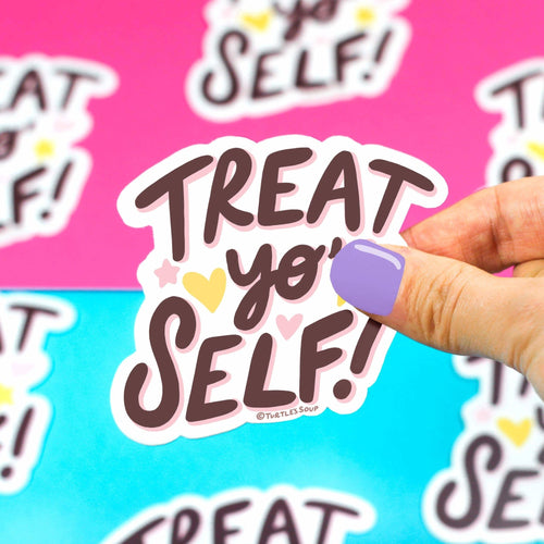 Treat Yo Self Vinyl Sticker - for sale by Succy Crafts