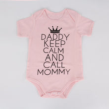 """Daddy Keep Calm and Call Mommy"" Infant Onsie"