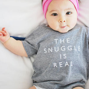 "Baby T-shirt for 0-18M - ""The Snuggle is Real"""