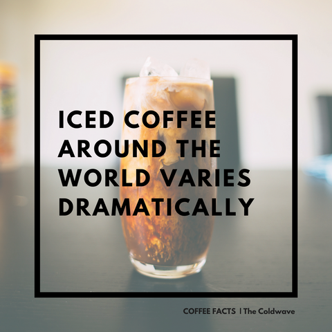 iced coffee facts, coffee facts by the coldwave