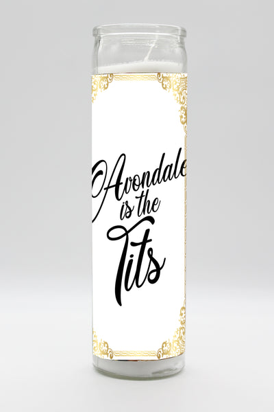 Avondale Is The Tits Candle