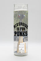 Riverside Is For Punks Candle