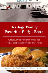 Heritage Family Favorites Recipe Book (TEMPORARILY OUT OF STOCK)