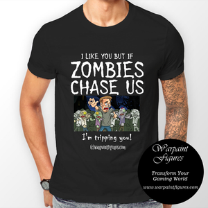 Men's Zombie T Shirt - If Zombies Chase Us I'm Tripping You