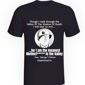 Men's Wargaming T Shirt - Patton - Meanest Mother In The Valley