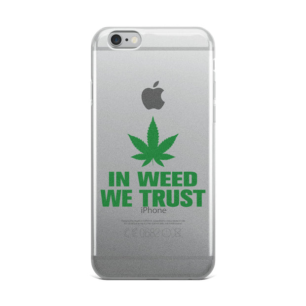 In Weed We Trust iPhone Case