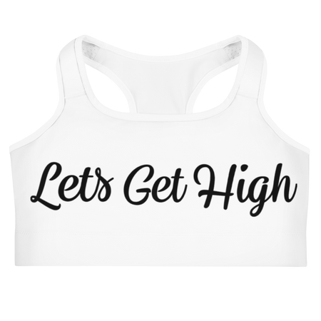 Let's Get High Sports bra