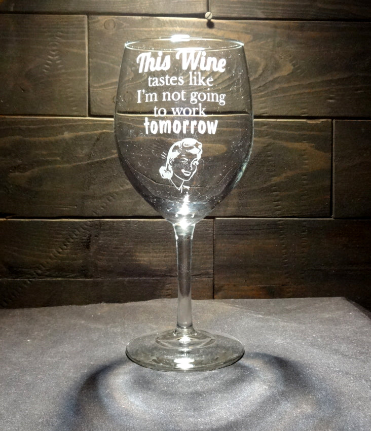 Funny Etched Wine Glass