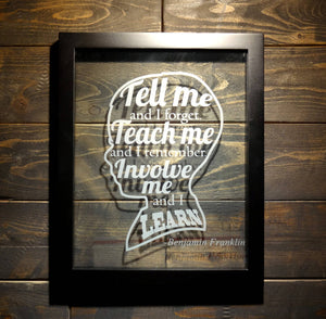 "Benjamin Franklin Educational Quote Word Art Decorative Frame, Etched Glass 8""x10"""