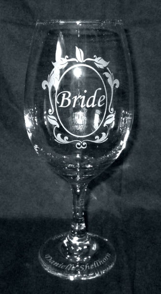 Personalized Etched Bride Wine Glass