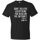 Dont Believe Lightweight T-Shirt 4.5 oz