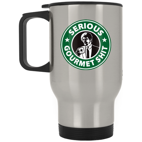 Serious Gourmet Sh*t Silver Stainless Travel Mug