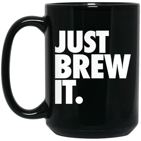 Just Brew It 15 oz. Black Mug