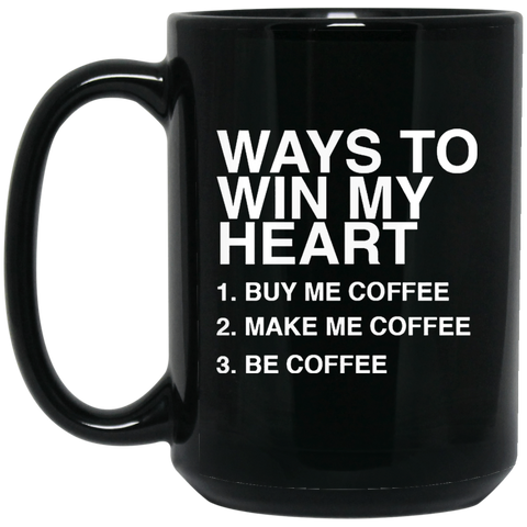 Win My Heart 15 oz. Black Mug