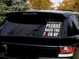 CAR DECAL - BACK THE FUCK UP