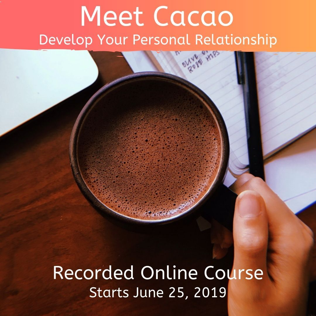 Recorded Course: Meet Cacao & Develop Your Personal Practice