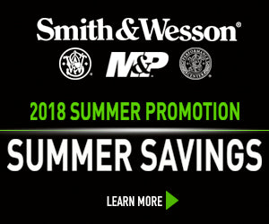 Smith & Wesson: 2018 SUMMER SAVINGS PROMOTION